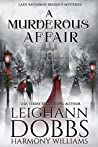 A Murderous Affair (Lady Katherine Regency Mysteries Book 4)