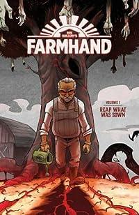 Farmhand, Vol. 1: Reap What Was Sown