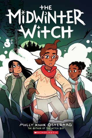 The Midwinter Witch (The Witch Boy, #3)