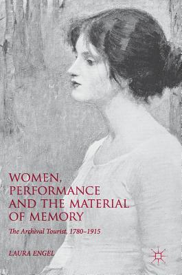Women, Performance and the Material