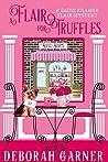 A Flair for Truffles (Sadie Kramer Flair, #4)