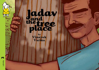 Jadav and the Tree-Place