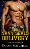The Navy Seals Delivery: Email Order Bride (Cowboy BBW Military Book 1)
