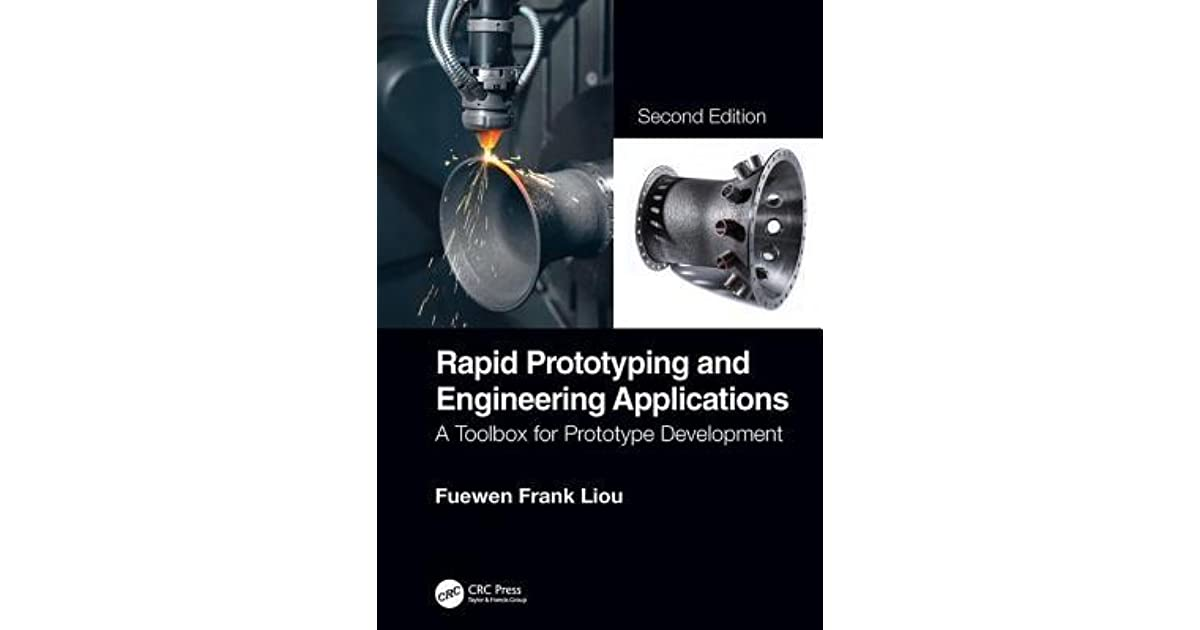 Rapid Prototyping and Engineering Applications: A Toolbox