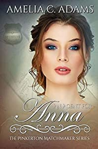 An Agent for Anna (The Pinkerton Matchmaker, #13)