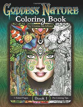 Goddess Nature Coloring Book Book 1 By Cristina Mcallister