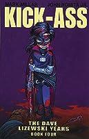 Kick-Ass: The Dave Lizewski Years Book Four