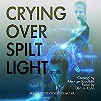 Crying Over Spilt Light (Hire a Muse, Book 1)