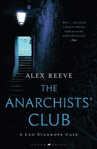 The Anarchists' Club by Alex Reeve