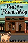 Peril at the Pawn Shop (A Walk in the Bark Book 1)