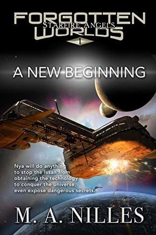 A New Beginning by M.A. Nilles