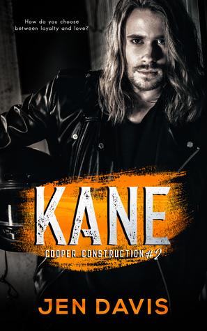 Kane (Cooper Construction, #2)