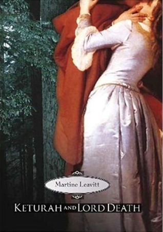 Cover of Keturah and Lord Death by Martine Leavitt