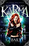 A Name Like Karma (The Secret Gods #1)