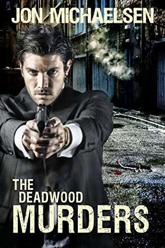 The Deadwood Murders