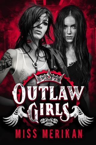 Outlaw Girls (Sex & Mayhem, #10)