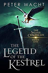 The Legend of the Kestrel (The Sylvan Chronicles, #1)