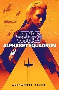 Alphabet Squadron (Star Wars: Alphabet Squadron, #1)
