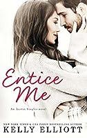 Entice Me (Austin Singles Book 2)