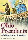 Ohio Presidents by Dale Thomas