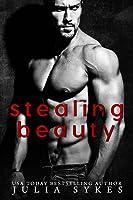 Stealing Beauty (Stolen, #1)