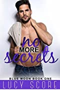 No More Secrets: A Small Town Love Story