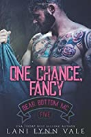 One Chance, Fancy (The Bear Bottom Guardians MC)