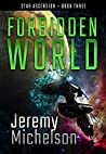 Forbidden World (Star Ascension Book 3)