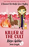 Killer at the Cult (Reverend Annabelle Dixon Mystery #6)