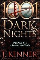 Please Me (1001 Dark Nights #86; Stark Ever After)