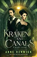 Kraken and Canals (An Elemental Web Short Story) (Volume 3)