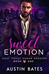 Sweet Emotion (East Coast Sugar Daddies, #1)