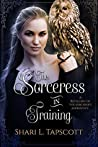The Sorceress in Training (Fairy Tale Kingdoms, #3)