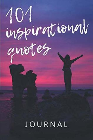 101 Inspirational Quotes Journal: A Self-Help Book For ...