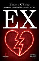 Ex (Getting Some, #1)