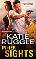 In Her Sights (Rocky Mountain Bounty Hunters #1)