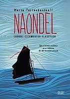 Naondel (Kroniki Czerwonego Klasztoru, #2)