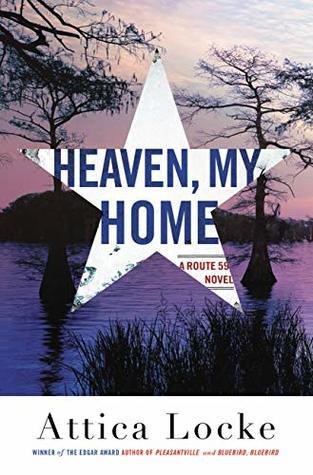 Heaven, My Home (Highway 59 #2)