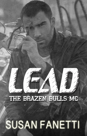 Lead (Brazen Bulls MC #8)