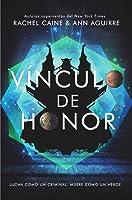 Vínculo de honor (Los honores, #2)
