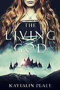 The Living God (The Living God, #1)