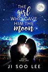 The Girl Who Gave Him the Moon (Zodiac, #2)