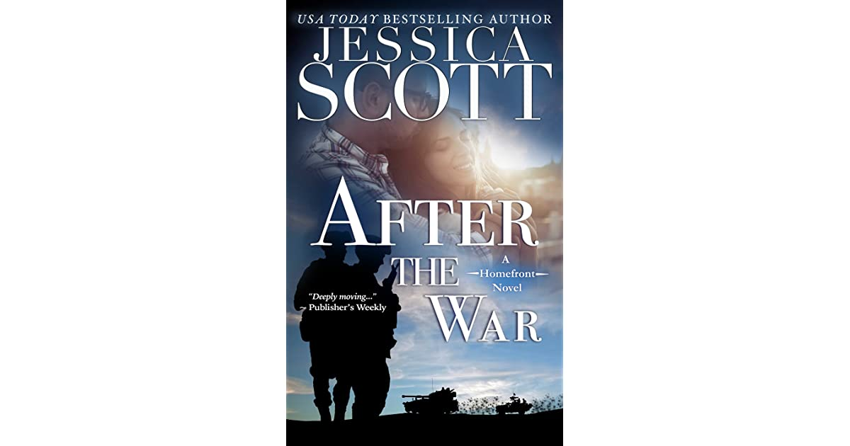 After The War Homefront 2 By Jessica Scott