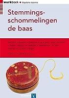 Stemmingsschommelingen de baas: Werkboek Bipolaire Stoornis