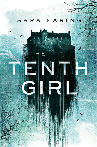 The Tenth Girl, written by Sara Faring | ARC Review & Giveaway