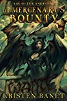 The Mercenary's Bounty (Age of the Andinna, #2)