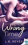 At The Wrong Time by L.B. Reyes