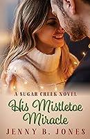 His Mistletoe Miracle