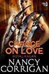 Chance on Love (Shifter World: Royal-Kagan, #4)