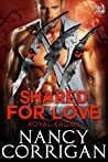 Shared for Love (Shifter World: Royal-Kagan #6)